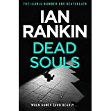 Dead Souls: From the Iconic #1 Bestselling Writer of Channel 4's MURDER ISLAND (Inspector Rebus Book 10) (English Edition)