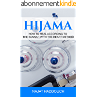 Hijama: How to heal according to the sunnah with the heart method (English Edition)