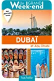 Guide Un Grand Week-end à Dubaï et Abu Dhabi