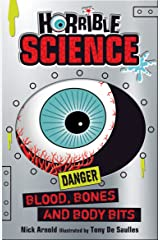 Horrible Science: Blood, Bones and Body Bits Kindle Edition