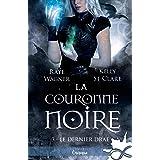 La couronne noire: Le Dernier Drae, T3