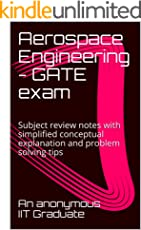 Aerospace Engineering - GATE exam: Subject review notes with simplified conceptual explanation and problem solving tips