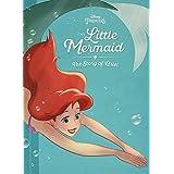 The Little Mermaid: The Story of Ariel (Disney Princess)
