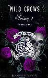 Wild Crows - Saison 1: (Tomes 1 et 2)