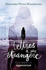 Lettres à une étrangère (French Edition) Versión Kindle
