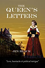 The Queen's Letters (The Scottish Queen Trilogy Book 3) Kindle Edition