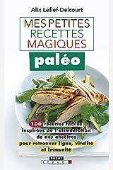 Mes petites recettes magiques paléo (Mes petites recettes magiques - Poche) Format Kindle