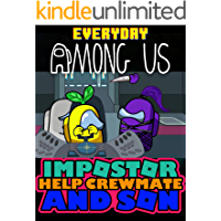 Impostor Everyday Comics: Among Us But Impostor Help Crewmate And Son