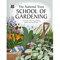National Trust School of Gardening: Practical Advice from the Experts