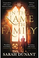 In The Name of the Family: A Times Best Historical Fiction of the Year Book Kindle Edition