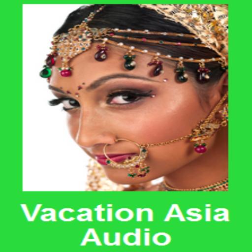 Vacation Asia Audio