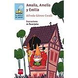 Amalia, Amelia y Emilia: 53 (El Barco de Vapor Azul)