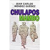Chulapos Mambo (Narrativa (casa De Carton))