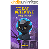 Children's Book : Wendy & Black (Cat Detective 1): The Mystery House ( Women Sleuth and Cat, Detective, Mystery books…
