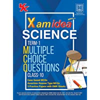 Xam Idea CBSE MCQs Chapterwise For Term I, Class 10 Science (With massive Question Bank and OMR Sheets for real-time…