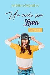 Un cielo sin Luna (Polos Opuestos nº 3) Versión Kindle