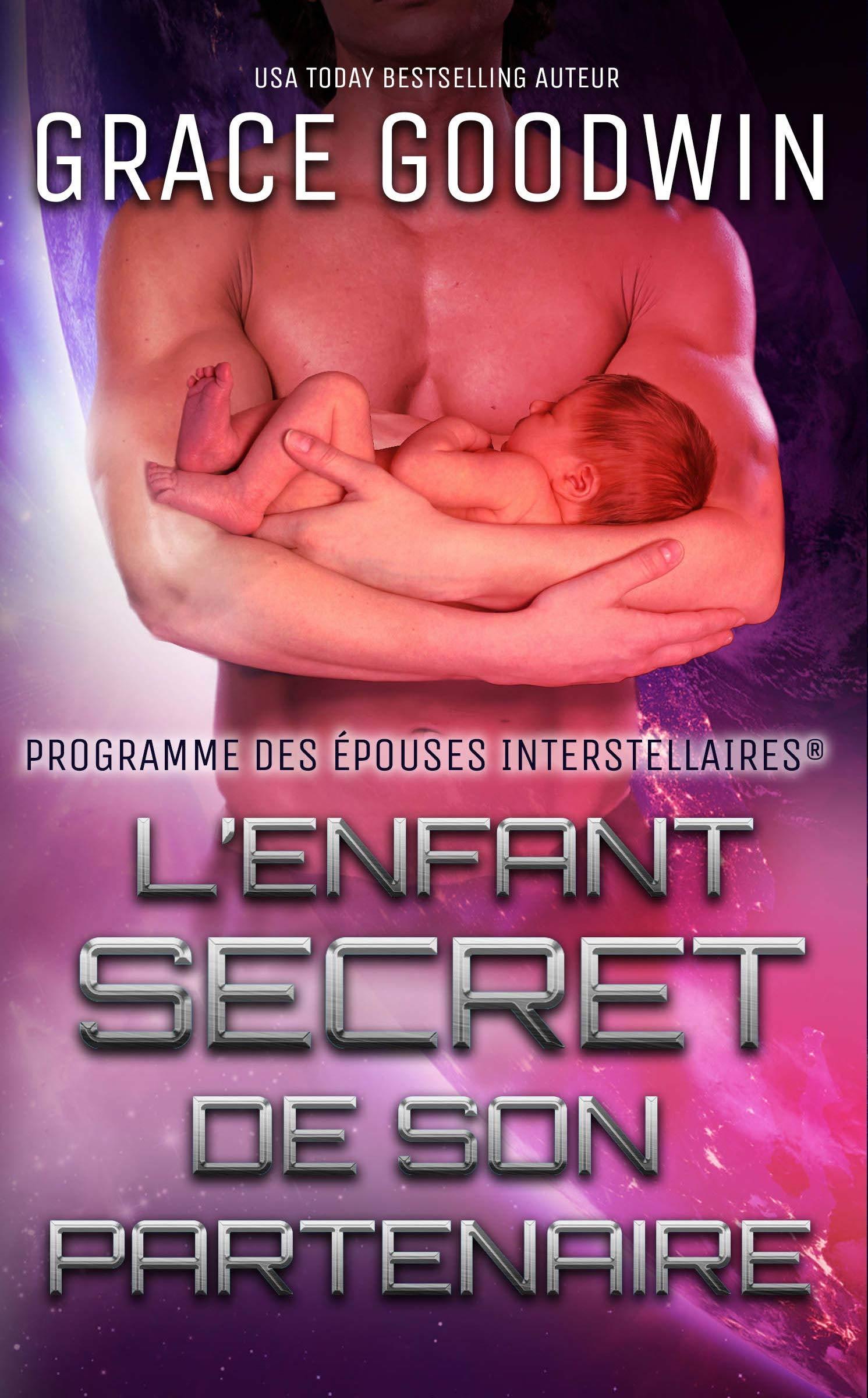 L'Enfant Secret de son Partenaire (Programme des Épouses Interstellaires t. 9) por Grace Goodwin