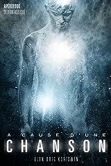 À CAUSE D'UNE CHANSON - Apéribook goût SF/Fantastique avec fin alternative Format Kindle