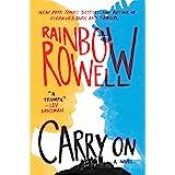 Carry On: A Novel: 1 (Simon Snow Trilogy, 1)