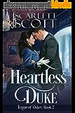 Heartless Duke (League of Dukes Book 2) (English Edition)