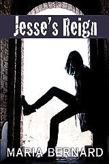Jesse's Reign (These Bones Rockstar Romance Series Book 4) Kindle Edition