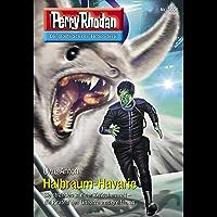 """Perry Rhodan 3006: Halbraum-Havarie: Perry Rhodan-Zyklus """"Mythos"""" (Perry Rhodan-Erstauflage)"""