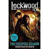 Lockwood & Co: The Creeping Shadow (Lockwood & Co. Book 4)