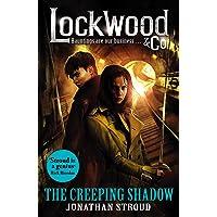 Lockwood & Co: The Creeping Shadow - Book 4