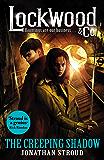 Lockwood & Co: The Creeping Shadow (Lockwood & Co.)