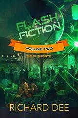 Flash Fiction 2: More Sci-fi short stories Kindle Edition