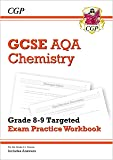 GCSE Chemistry AQA Grade 8-9 Targeted Exam Practice Workbook (includes Answers) (CGP GCSE Chemistry 9-1 Revision)