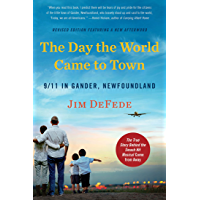 The Day the World Came to Town: 9/11 in Gander, Newfoundland (English Edition)