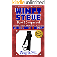 Diary of Wimpy Steve Book 1: Trapped in Minecraft! Companion Book 1.5! (Unofficial Minecraft books for kids age 6 7 8…