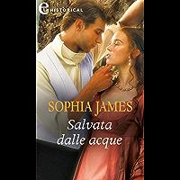 Salvata dalle acque (eLit) (Un lord in cerca di moglie Vol. 4) (Italian Edition)