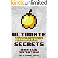 Minecraft Handbook: Ultimate Minecraft Secrets: An Unofficial Guide to Minecraft Secrets, Tips, Tricks, and Hints That…