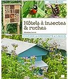 Hôtels à insectes & ruches : Cultiver la biodiversité au jardin