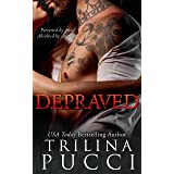 Depraved: A Dark Mafia Novel (A Sinful Dark Mafia Series Book 3) (English Edition)