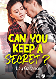Can You Keep a Secret ? (French Edition)