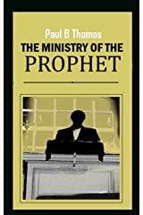 The Ministry of The Prophet Kindle Edition