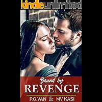 Bound by Revenge: Billionaire Rival Arranged Marriage Romance