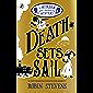 Death Sets Sail: A Murder Most Unladylike Mystery