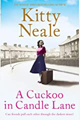 A Cuckoo in Candle Lane: From the Sunday Times bestseller comes a gritty and gripping family saga Kindle Edition