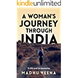 A Woman's Journey Through India: To Life and Its Mysteries