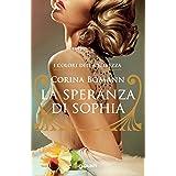 La speranza di Sophia (I colori della bellezza Vol. 1)