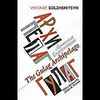 The Gulag Archipelago: (Abridged edition) (Vintage Classics)