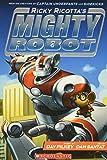 Mighty Robot: Book 1 (Ricky Ricotta)
