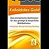 Kolloidales Gold. Das energetische Goldwasser für das geistige & körperliche Wohlbefinden.: Hintergründe, Wirkung, Anwendung, Herstellung