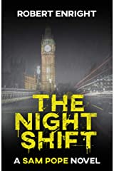 The Night Shift (Sam Pope Series Book 1) Kindle Edition