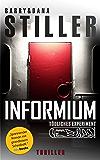 Informium: Tödliches Experiment (Kommissar Keller Krimi 1)