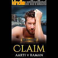 Claim: A Hot Enemies To Lovers Marriage of Convenience Billionaire Dark Romance (Bastard Billionaires Book 1)